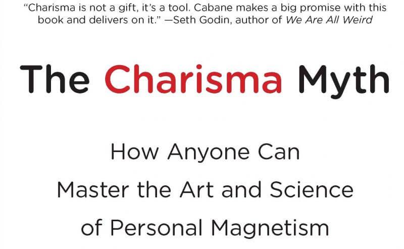Cabane Charisma Myth