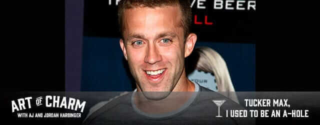 Best-selling 'fratire' author Tucker Max discusses emotional promiscuity, emotional health, and why he gave up the party animal way-of-life.