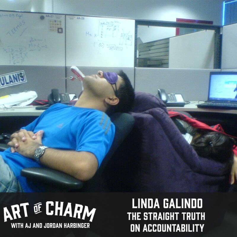 Accountability: why do we fear it? Linda Galindo of The Straight Truth joins us to answer that question and more on the 357th edition of The Art of Charm.