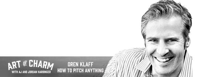 Oren Klaff is the author of Pitch Anything and he's here to talk about that very same topic. Listen in for that and more on episode 347 of The Art of Charm.