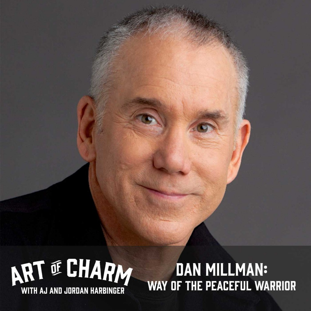 Dan Millman, best-selling author of The Way of the Peaceful Warrior and 17 other books, joins us to talk about how we can live the peaceful warrior's way.