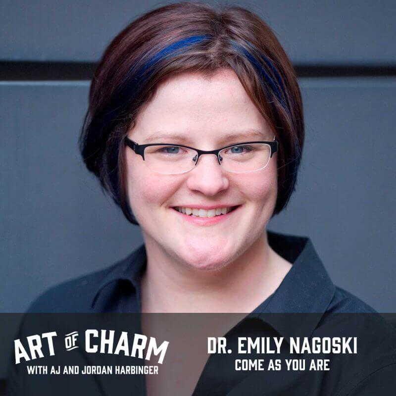 Dr. Emily Nagoski, author of Come As You Are, explains the science of desire and the two types of desire response on today's episode of The Art of Charm.