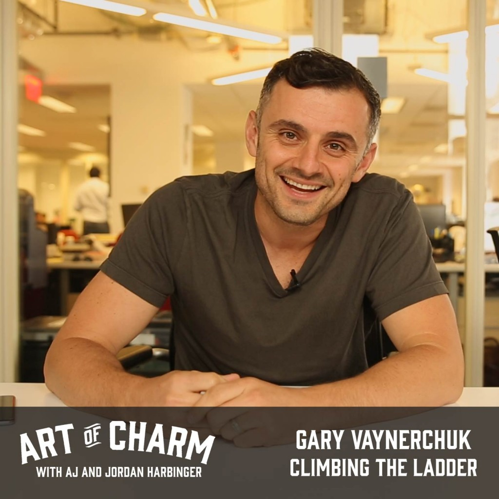 Gary Vaynerchuk | Climbing the Ladder (Episode 448)