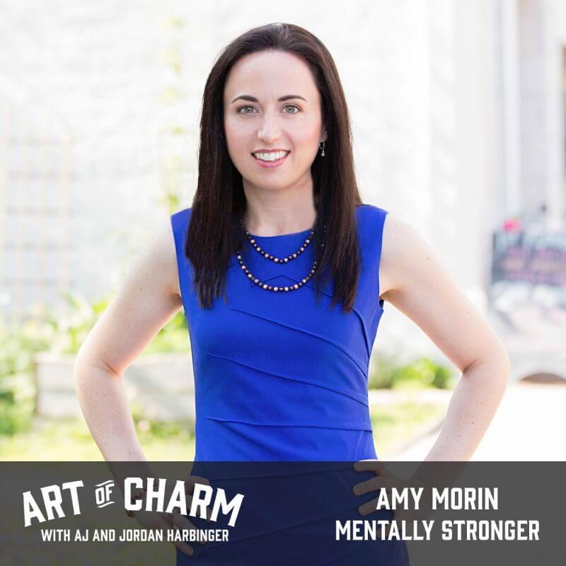 Amy Morin | Mentally Stronger (Episode 449)