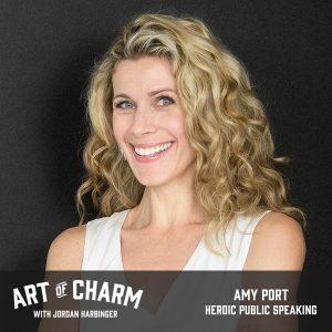 Amy Port - Heroic Public Speaking (Episode 451)