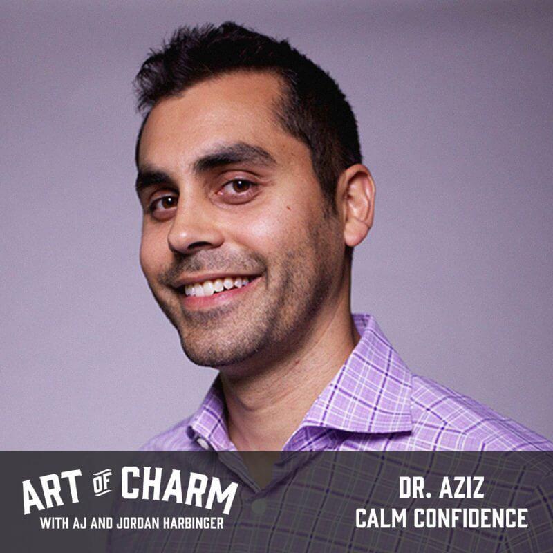 Dr. Aziz | Calm Confidence (Bonus)