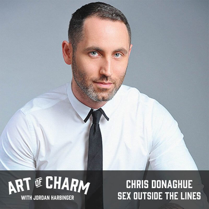 Chris Donaghue | Sex Outside the Lines (Episode 462)