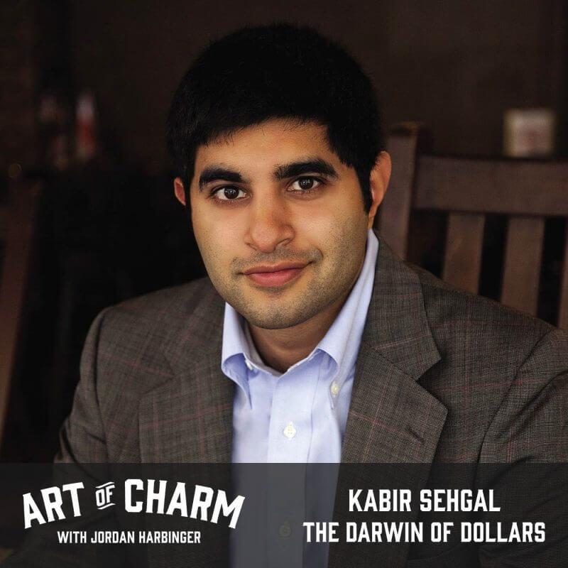 Kabir Sehgal | The Darwin of Dollars (Episode 468)