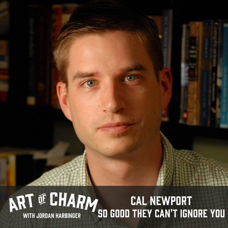 Cal Newport | So Good They Can't Ignore You (Episode 482)