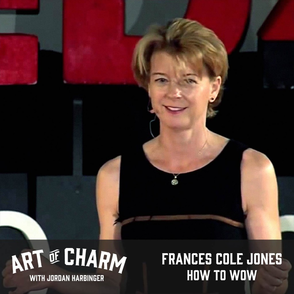 Frances Cole Jones | How to Wow (Episode 486)