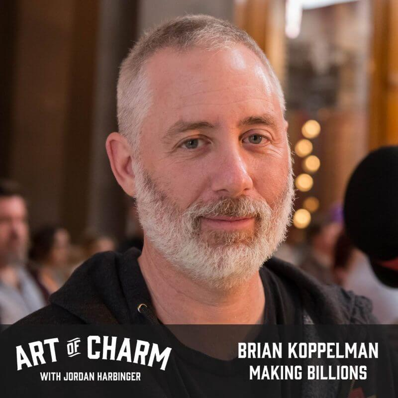 Brian Koppelman | Making Billions (Episode 487)