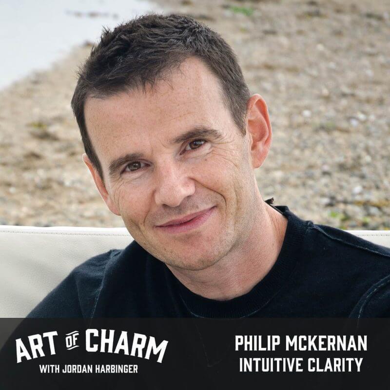 Philip McKernan | Intuitive Clarity (Episode 495)