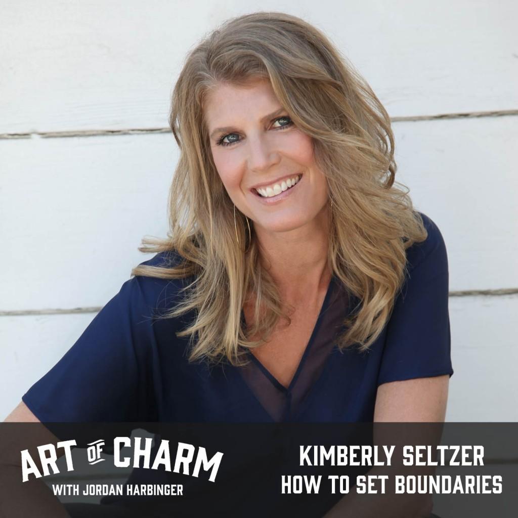 Kimberly Seltzer | How to Set Boundaries (Episode 499)
