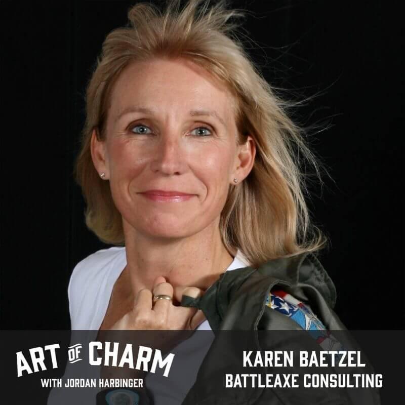 Karen Baetzel   BattleAxe Consulting (Episode 505)