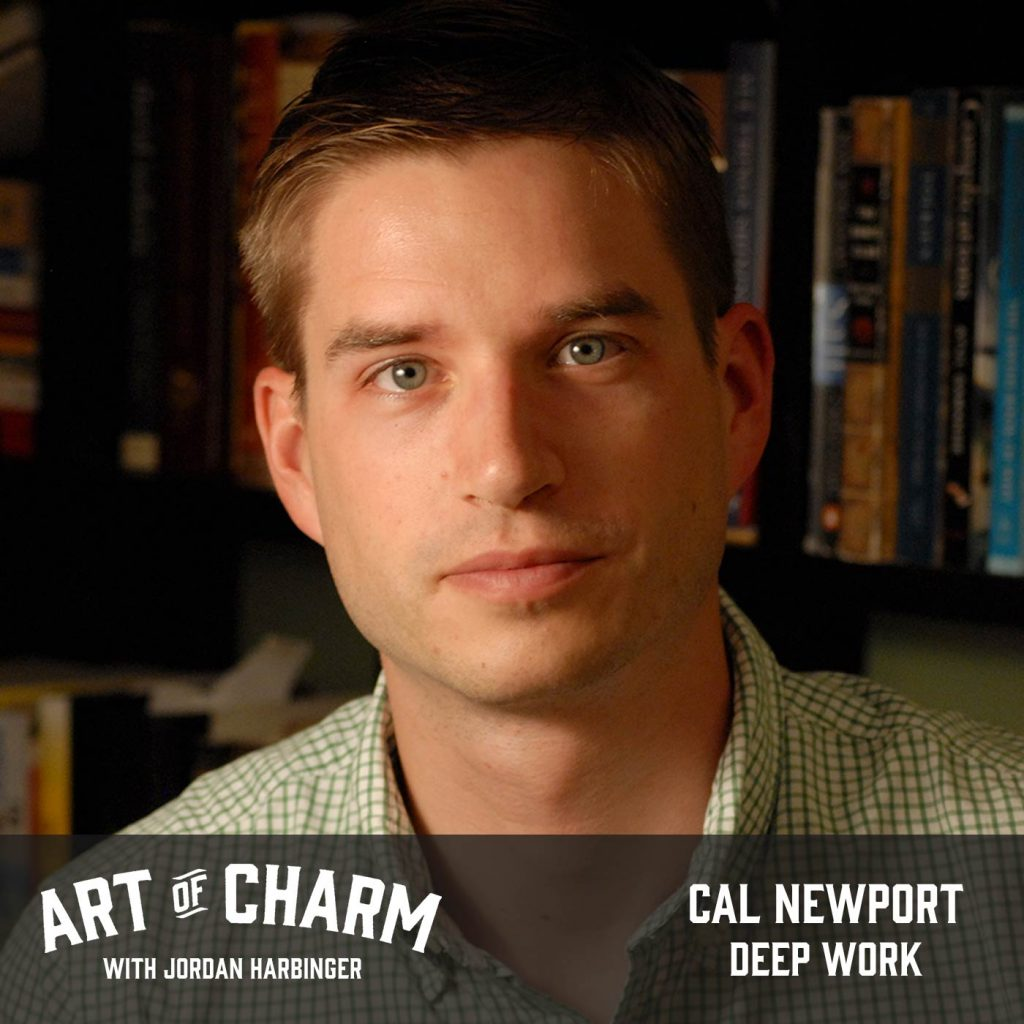 Cal Newport | Deep Work (Episode 515)