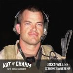 Jocko Willink | Extreme Ownership (Episode 521)