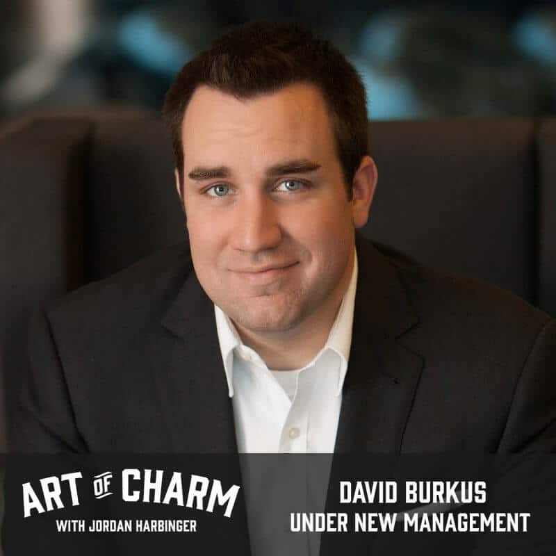 David Burkus | Under New Management (Episode 532)