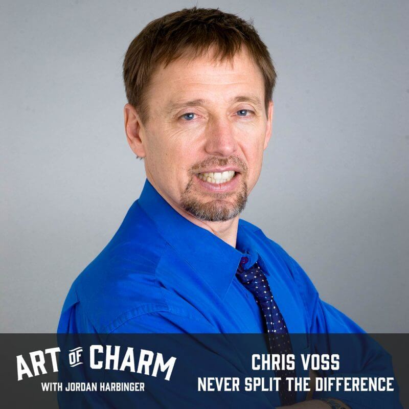 Chris Voss | Never Split the Difference (Episode 534)