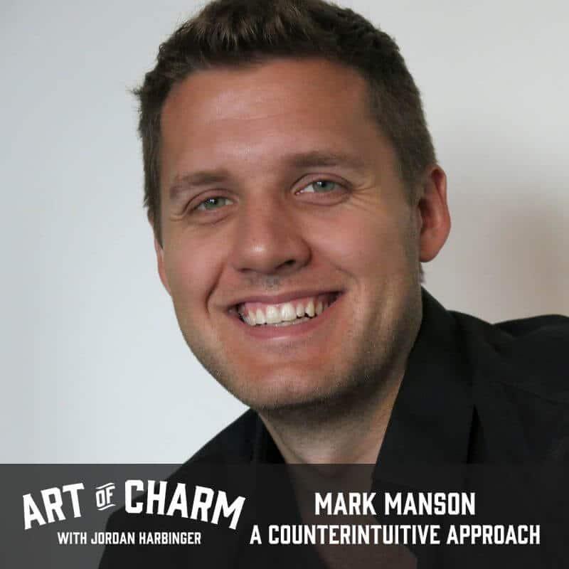 Mark Manson | A Counterintuitive Approach (Episode 547)
