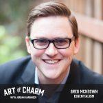 Greg McKeown | Essentialism (Episode 553)