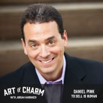 Daniel Pink | To Sell Is Human (Episode 554)