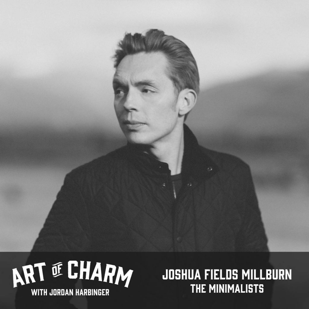 Joshua Fields Millburn   The Minimalists (Episode 557)
