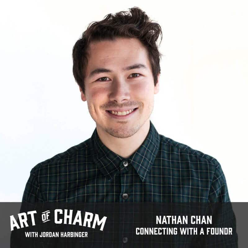 Nathan Chan | Connecting with a Foundr (Episode 565)