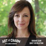 Susan Cain | Quiet Power (Episode 570)