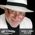 Michael E. Gerber | The E-Myth (Bonus)