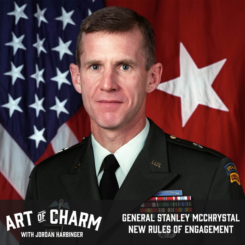 General Stanley McChrystal | New Rules of Engagement (Episode 573)