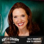 Sally Hogshead | How to Fascinate (Episode 574)