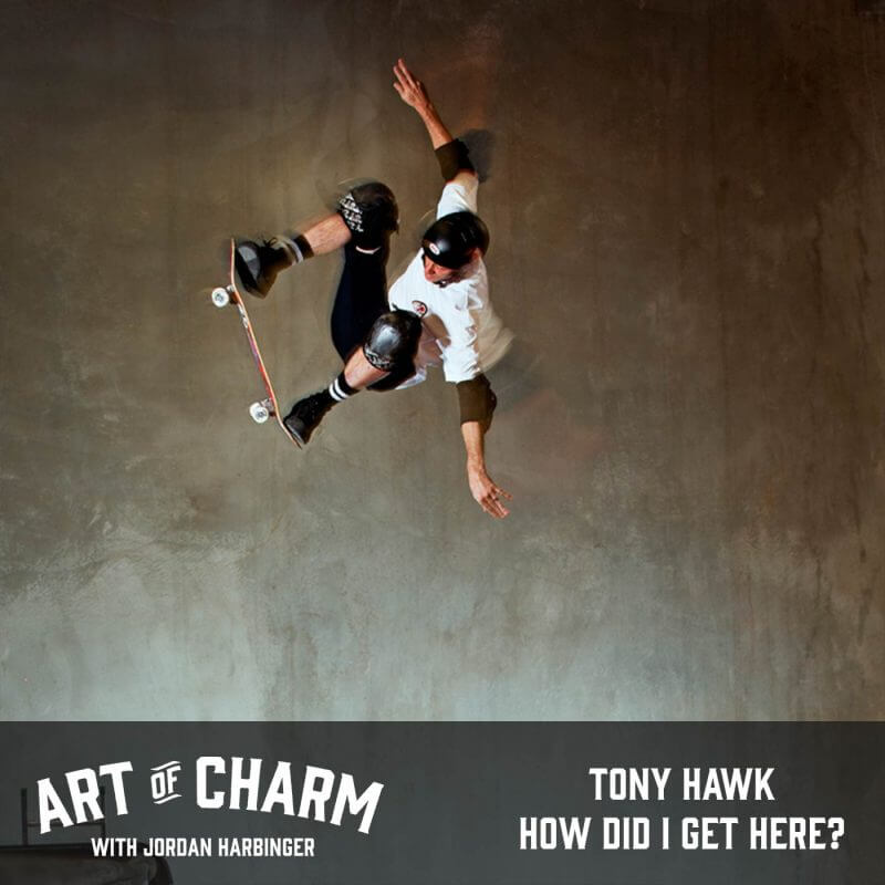 Tony Hawk | How Did I Get Here? (Episode 575)