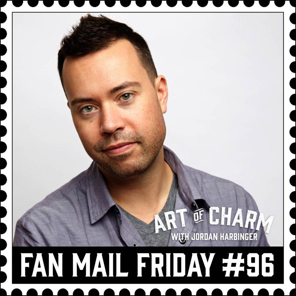 Fan Mail Friday #96   Self-Respect Isn't Selfish