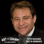 Peter Diamandis | Bold in Abundance (Episode 587)