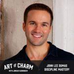 John Lee Dumas | Discipline Mastery (Bonus)