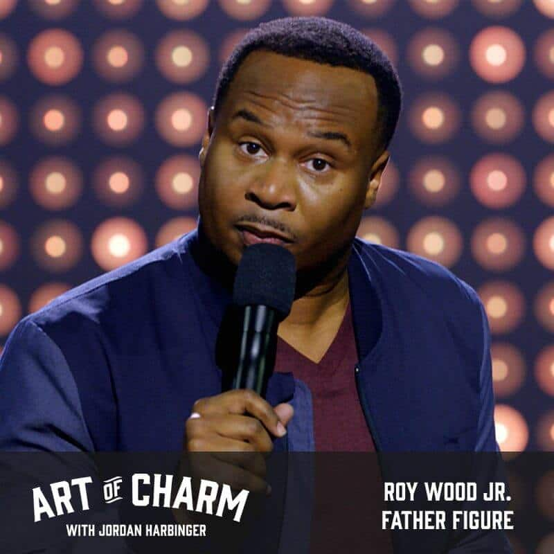 Roy Wood Jr. | Father Figure (Episode 593)