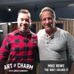 Mike Rowe | The Way I Heard It (Episode 597)