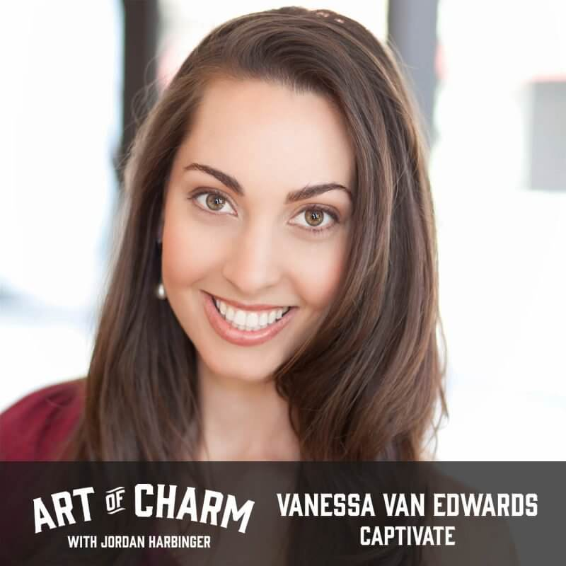 Vanessa Van Edwards | Captivate (Episode 610)