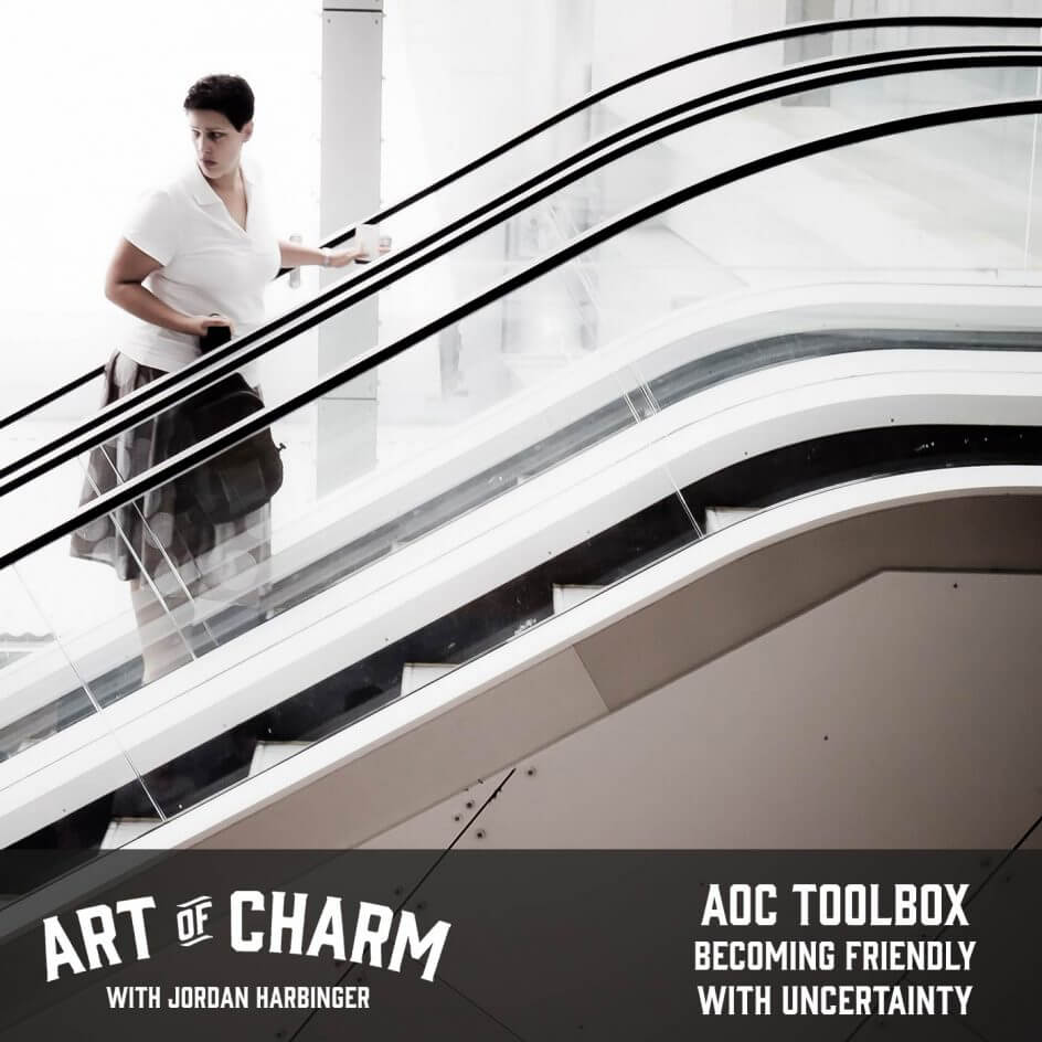 AoC Toolbox | Becoming Friendly with Uncertainty (Episode 630)