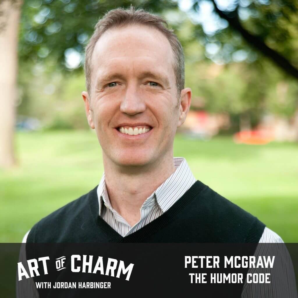 Peter McGraw | The Humor Code (Episode 618)