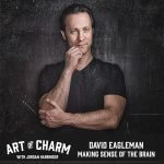 David Eagleman | Making Sense of The Brain (Episode 622)