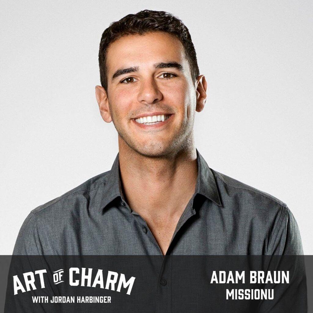 Adam Braun   MissionU (Episode 626)