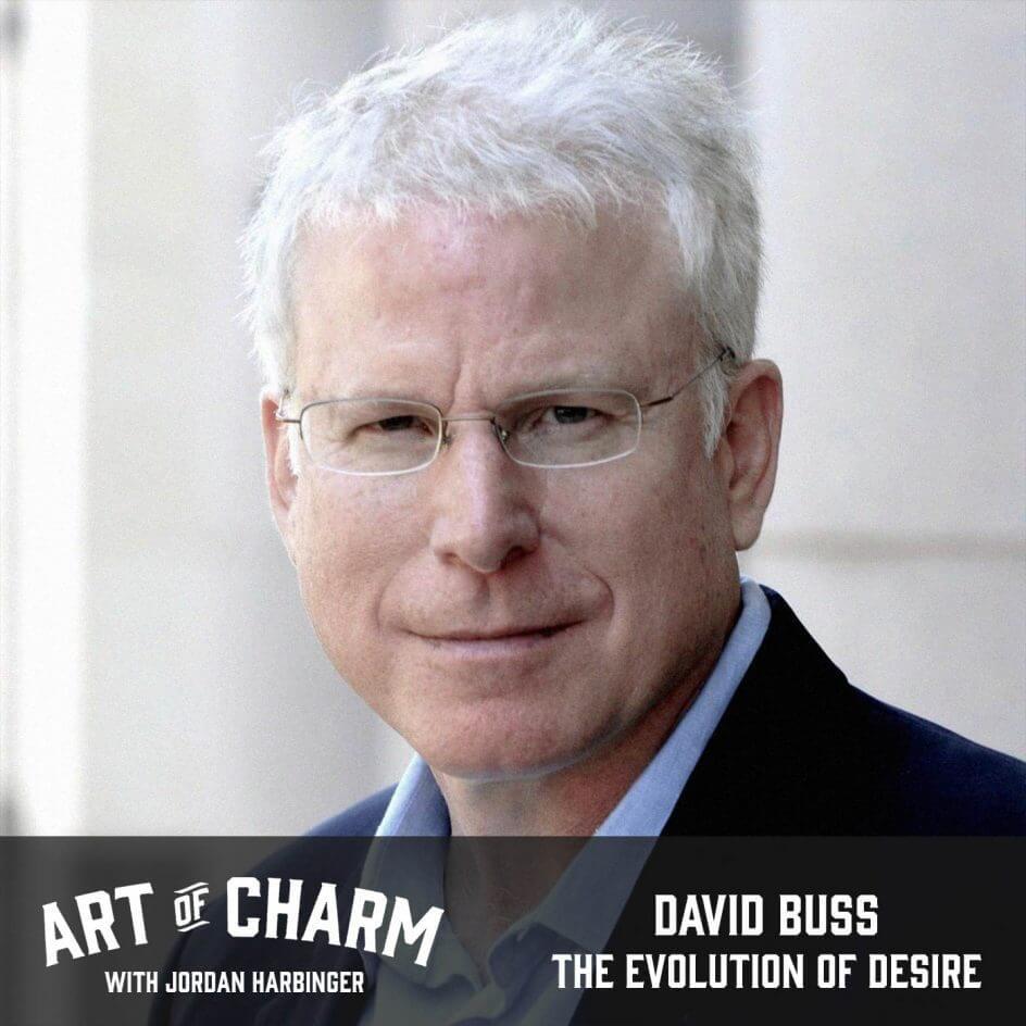 David Buss   The Evolution of Desire (Episode 627)