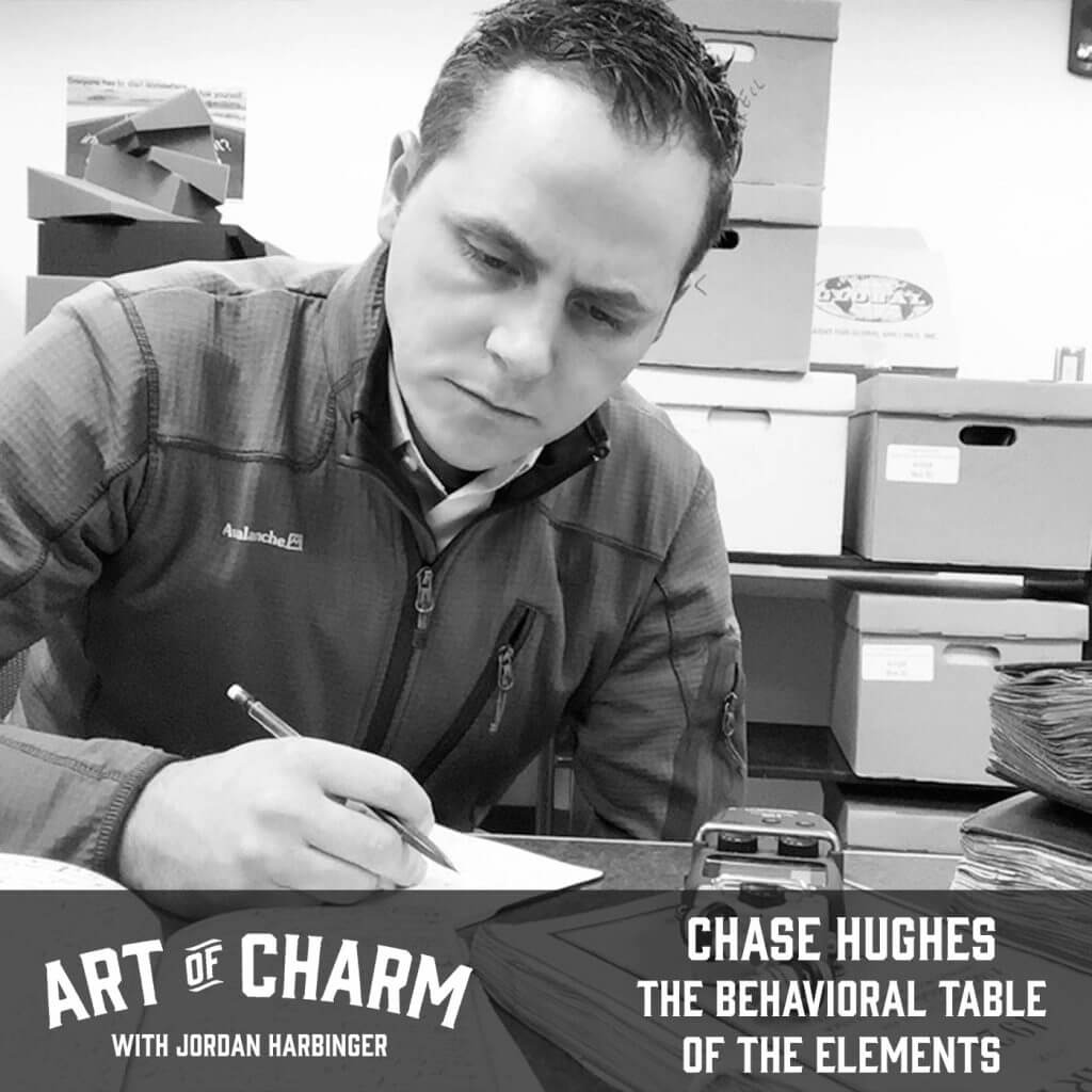 Chase Hughes | The Behavioral Table of the Elements (Episode 632)