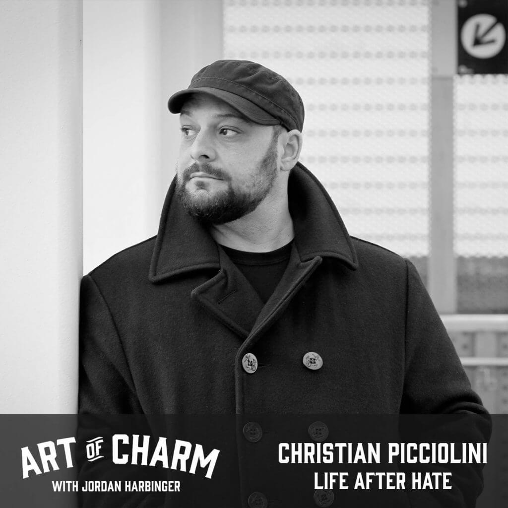 Christian Picciolini | Life After Hate (Episode 634)