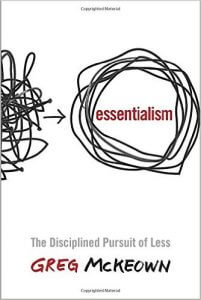 Essentialism: The Disciplined Pursuit of Less Hardcover by Greg McKeown