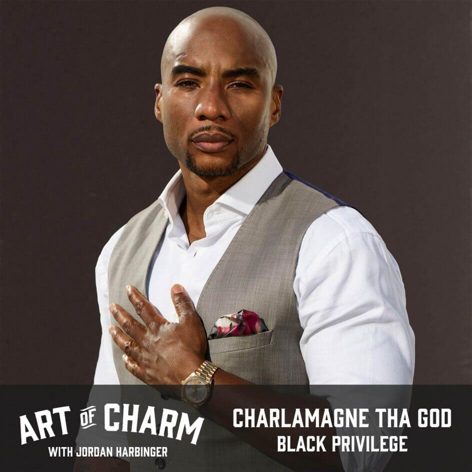 Charlamagne tha God | Black Privilege (Episode 647)