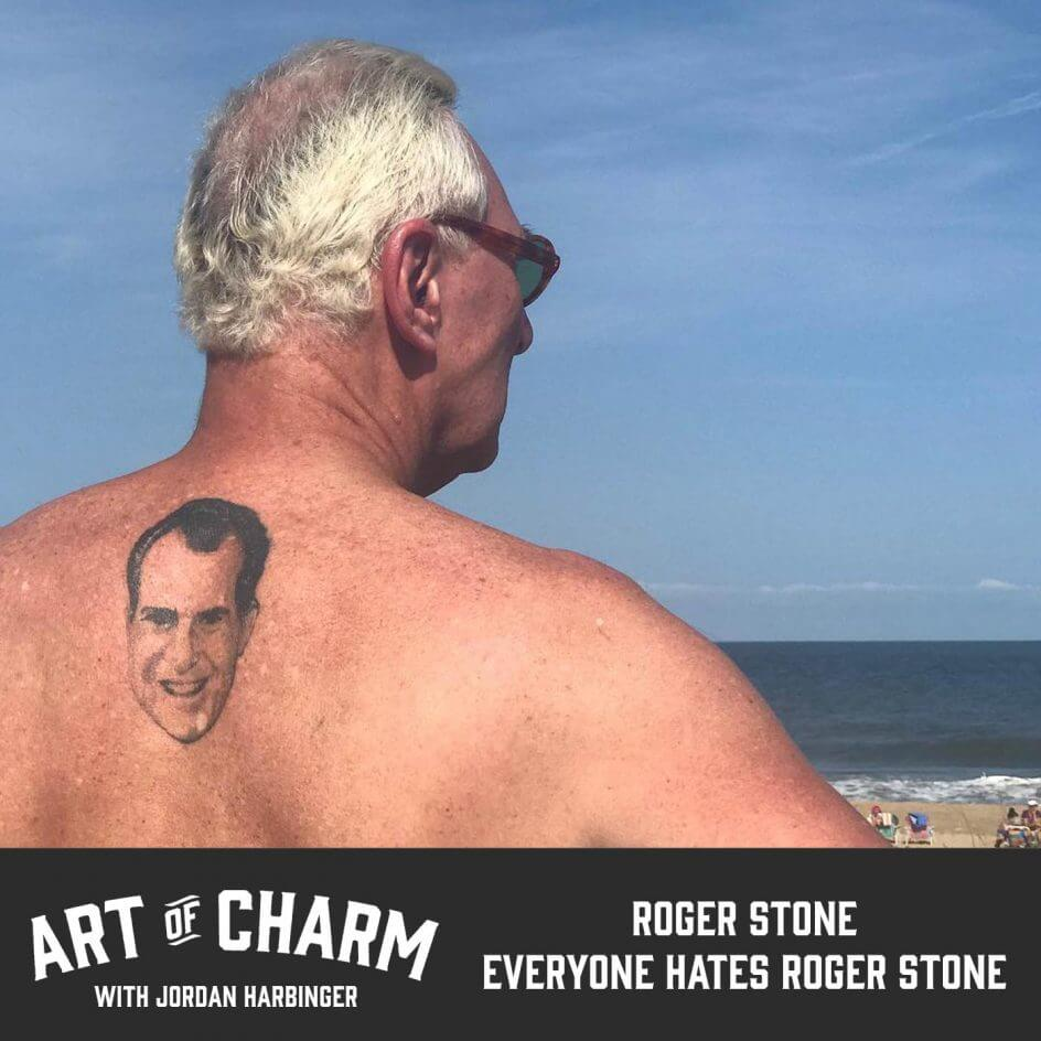 Roger Stone | Everyone Hates Roger Stone (Episode 655)