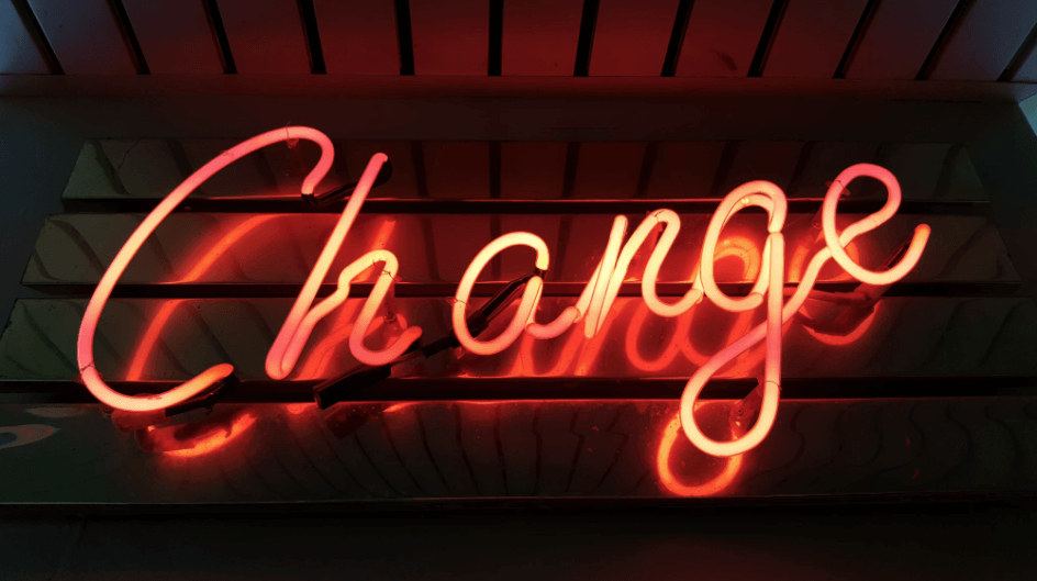 """A neon sign of the word """"Change"""""""